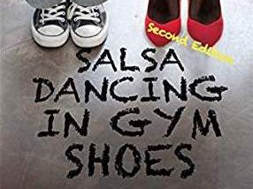 Salsa Dancing in Gym Shoes